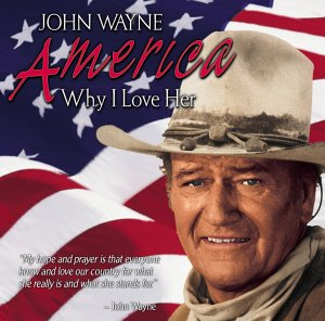 "Cover art for John Wayne's 1979 spoken word album, ""America: Why I Love Her,"" written by John Mitchum. Referenced in the book ""John Wayne: The Genuine Article."""