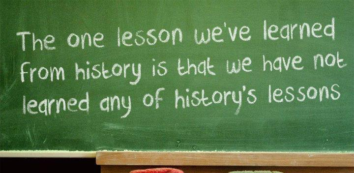 Learning from History - Famous quotations and quotes about ...